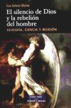 El silencio de Dios y la rebelión: Merino, Jose Antonio