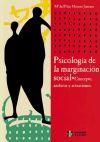 Psicología de la marginación social. Concepto, ámbitos y actuaciones: Moreno ...