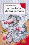 LA MONTAÑA DE LOS RATONES: GONZALEZ TORICES, JOSE