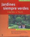 Jardines siempre verdes (Jardín en casa): Beate Taudte-Repp