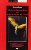 El simbolismo crítico de Julio Romero de: Casaño Salido, Carmelo