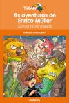 Las aventuras de Enrico Müller: Xavier Frías Conde
