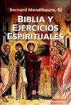 BIBLIA Y EJERCICIOS ESPIRITUALES: Bernard Mendiboure, SJ