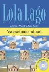 Colección Lola Lago. Vacaciones al sol. Libro: Sans, Neus;Miquel López,