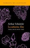 La señorita Else: Arthur Schnitzler