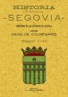 Historia de la Insigne Ciudad de Segovia (2 TOMOS): Colmenares, Diego De
