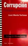 Corrupción: corregida y aumentada: Tortosa Blasco, José