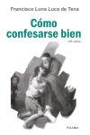 Cómo confesarse bien: Luna Luca de