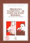 Programa elemental de comunicación bimodal: para padres: Juárez Sánchez, Adoración;