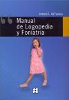 Manual de Logopedia y Foniatría: Gil Ferrera, Antonio