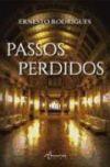 Passos Perdidos: Ernesto Rodrigues