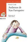 Andanzas de Xan Farrapeiro: Ramón Caride Ogando , y Marisa Irimia