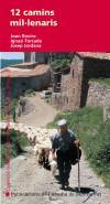 12 camins mil lenaris: Jordana Puigpinós, Josep; Forcada Salvadó, Ignasi; Rovira Merino, Joan