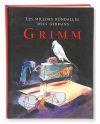 Les millors rondalles dels germans Grimm: Grimm, Jacob ;