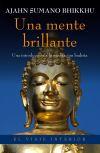 Una mente brillante: Bhikkhu, Ajahn Sumano