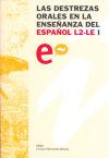Las destrezas orales en la enseñanza del español L2-LE: XVII Congreso Internacional ...