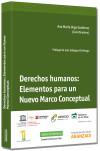 Derechos humanos: elementos para un nuevo marco conceptual: Vega Guti�rrez, Ana M�