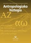 Antropologiako hiztegia: Joxe Migel Apaolaza Beraza; Jone Miren Hernández García; Pío Pérez ...