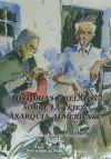 Historias y relatos sobre la vejez. Axarquía almeriense: Grima Cervantes, Juan; Moldenhauer,...
