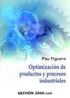 Optimización de productos y procesos industriales: Pau Figuera