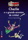 Charlie e o grande ascensor de cristal: Roald Dahl
