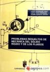 Problemas resueltos de mecánica del sólido rígido: Rodríguez Cano, Luis