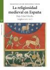 RELIGIOSIDAD MEDIEVAL EN ESPA¥A:BAJA EDAD MEDIA (SIG.XIV-XV): FERNANDEZ CONDE, FRANCISCO JAVIER