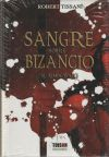 Sangre sobre Bizancio : (el almogávar): TISSANI, ROBERT
