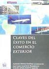 Claves del éxito en el comercio exterior: Santiago Martínez Rodríguez;
