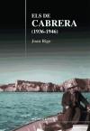 "Els de cabrera (1936-1946): El testimoni de Jeroni Bonet ""de Cabrera"": Rigo Bonet, Joan"