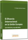 El Divorcio internacional en la Unión Europea: Sánchez Jiménez, Mª Ángeles