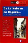 De La Habana ha llegado. Cuentos cubanos: Daniel Chavarría; María