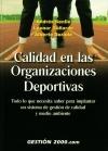 Calidad en las organizaciones deportivas : todo: Andrés Senlle Szodo