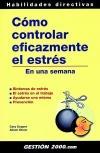Cómo controlar eficazmente el estrés en una: Cooper, Cary L.