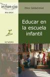 Educar en la escuela infantil: Elinor Goldschmied
