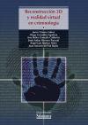 Reconstrucción 3D y realidad virtual en criminología: Gonzalo Calderón,Ana Belén