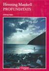 Profunditats (L'Ull de Vidre): Mankell, Henning