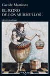 El reino de los murmullos: Martinez, Carole