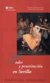 Poder y prostitución en Sevilla: (siglos XIV-XX): Moreno Mengibar, Andrés;