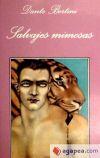 Salvajes mimosas: Dante Bertini