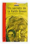 Els secrets de la Faith Green: Chabas, Jean-François; Ballester i Gassó, Gustavo
