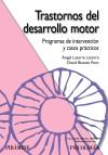 Trastornos del desarrollo motor : programas de: Bisetto Pons, David;