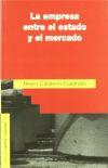 La empresa entre el estado y el: Calderón Cuadrado, Reyes