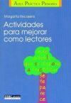 Actividades para mejorar como lectores: Margarita Recasens