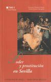 Poder y prostitución en Sevilla vol II: Vázquez García, Francisco;