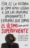 El último superviviente: Walter, Chip
