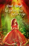 La princesa pelirroja: Paul Biegel