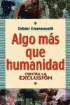 ALGO MÁS QUE HUMANIDAD: Xavier Emmanuelli