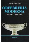 ORFEBRERÍA MODERNA: Luigi Vitiello