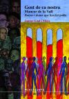 Gent de ca nostra: Mancor de la Vall. Homes i dones que han fet poble: Gual Mora, Jaume